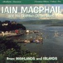 Iain MacPhail & his Scottish Dance Band - From Highlands and Islands