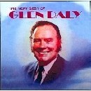 Glen Daly - The Very Best of Glen Daly