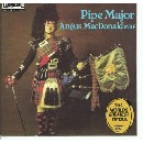PM Major Angus MacDonald - The World's Greatest Pipers Volume 1