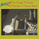 Box 'n' Banjo Band - 60 Magic Minutes
