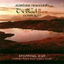Alasdair MacCuish & The Black Rose Ceilidh Band - Stepping Out
