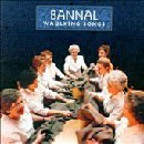 Bannal - Waulking Songs