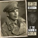 Hamish Henderson - A' The Bairns O' Adam; Hamish Henderson Tribute Album