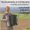 Gordon Pattullo - Golden Sound of Scottish Music
