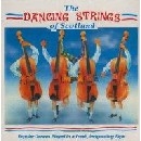 The Dancing Strings of Scotland - The Dancing Strings of Scotland