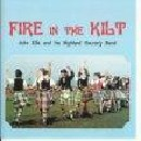 John Ellis & His Highland Country Band - Fire in the Kilt