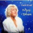 Carol Kidd - When I Dream