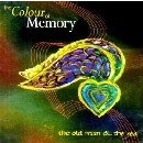 Colour Of Memory - The Old Man & the Sea