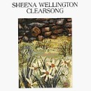 Sheena Wellington - Clearsong