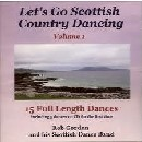 Rob Gordon - Let's Go Scottish Country Dancing - Volume 1
