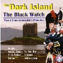 The Pipes and Drums of The Black Watch - The Pipes and Drums 1st Battalion The Black Watch - The Dark Island