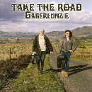 Gaberlunzie - Take The Road