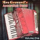 Mrs Gerrard's Accordion Band - Mrs Gerrard's Accordian Band Volume 1