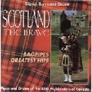Forty-Eighth Highlanders - Scotland the Brave: Bagpipes Greatest Hits
