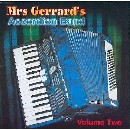 Mrs Gerrard's Accordion Band - Mrs Gerrard's Accordian Band Volume 2