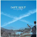 Davy Holt - On a day of days