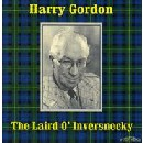 Harry Gordon - The Laird o' Inversnecky