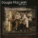 Dougie Maclean - Who Am I