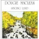 Dougie Maclean - Singing Land