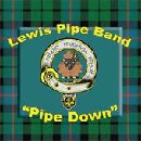 Lewis Pipe Band - Pipe Down