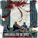 Breabach - The Big Spree