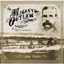 The Megantic Outlaw - A Gaelic Legend