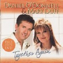 Daniel O'Donnell & Mary Duff - Together Again