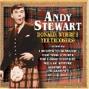 Andy Stewart - Donald Where's Yer Troosers?