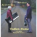 Keith Smith & Muriel Johnstone - Todlen Hame