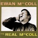 Ewan MacColl - The Real Maccoll