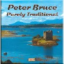 Peter Bruce - Purely Traditional