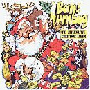 Various Artists - Bah Humbug - the Alternative Christmas Album