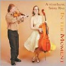 Alasdair Fraser & Natalie Haas - In the Moment