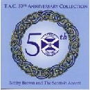 Bobby Brown and The Scottish Accent - T.A.C. 50TH Anniversary Collection