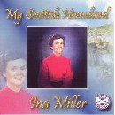 Ina Miller - My Scottish Homeland