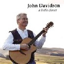 John Davidson - A little closer