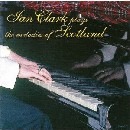 Ian Clark - Plays the Melodies of Scotland