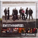 Rhythmnreel - The Crossing