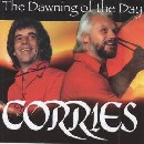 Corries - The Dawning of the Day