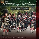 Pride of Murray Pipe Band - Flower of Scotland: Best of Pipes and Drums