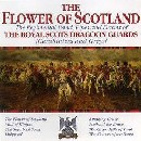 Royal Scots Dragoon Guards - Flower of Scotland