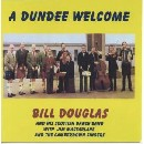 Bill Douglas & his Scottish Dance Band - A dundee Welcome