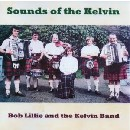 Bob Lillie and the Kelvin Band - Sounds of the Kelvin