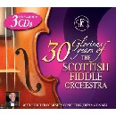 Scottish Fiddle Orchestra - 30 Glorious Years