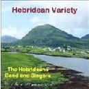 The Hebrideans Band and Singers - Hebridean Variety
