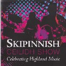 Skipinnish - The Ceilidh Show