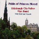 Edinburgh City Police Pipe Band - Pride of Princes Street
