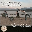Tweed - The First Weave