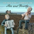 Aly Bain & Phil Cunningham - Five and Twenty