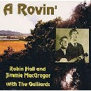 Robin Hall & Jimmie MacGregor & The Galliards - A Rovin'